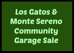 Los Gatos and Monte Sereno Community Garage Sale