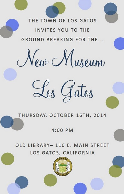 Los Gatos Museum Ground Breaking