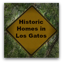 Historic Homes in Los Gatos