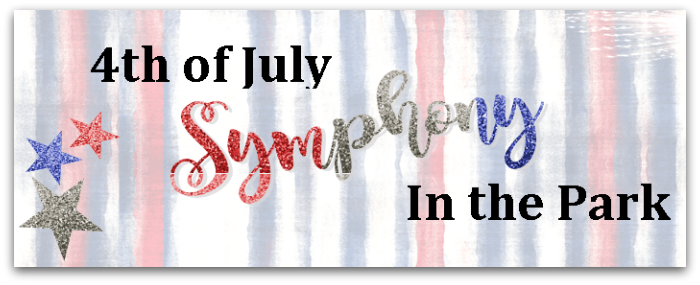 JulySymphony - Los Gatos Celebrates July 4th, Independence Day, Join in the Fun!