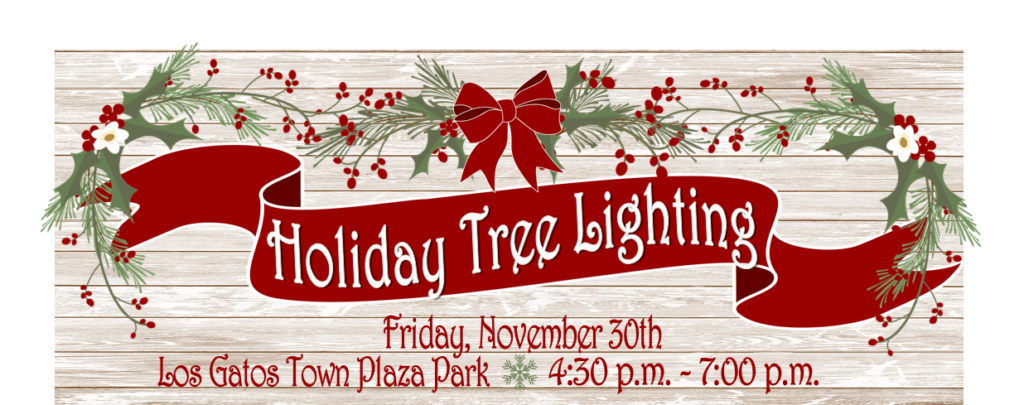 Los Gatos Annual Holiday Tree Lighting 2018