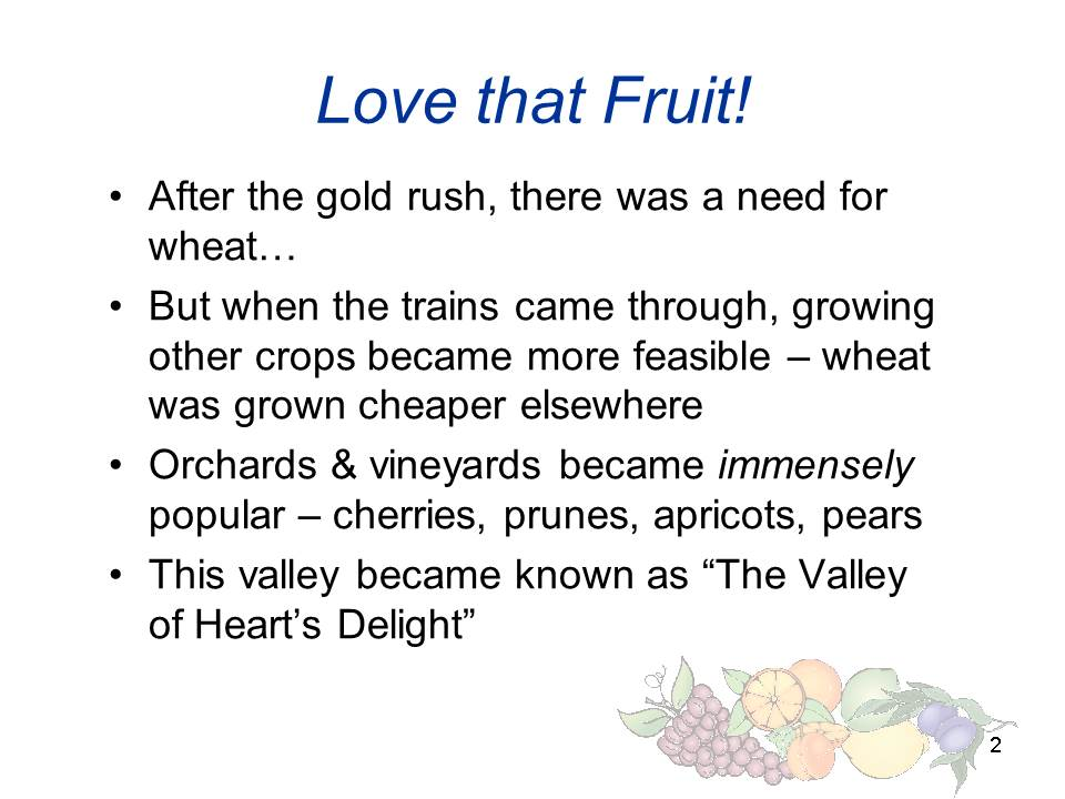 Slide2 - Saratoga and Los Gatos prune orchards - a piece of living history