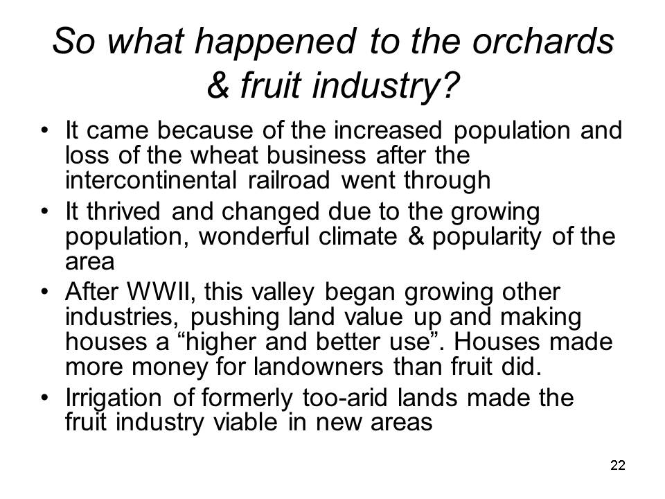 Slide22 - Saratoga and Los Gatos prune orchards - a piece of living history
