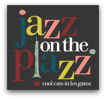 000 Jazz - Los Gatos Free Music Concert Series: Music in the Park, Jazz on the Plazz and Vasona Vibrations Schedule of Events and Performers