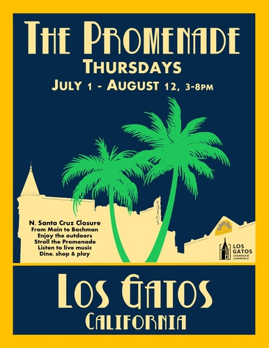 Los Gatos Chamber of Commerce: The Promenade Thursdays poster